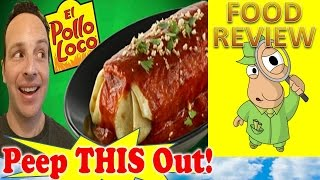 El Pollo Loco® | Carne Asada Wet Burrito Review! Peep This Out!