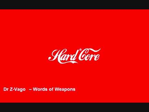HARD128 - Dr Z-Vago – Words of Weapons