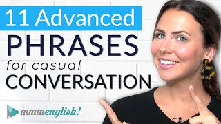 Advanced English Expressions for Casual Conversations 😎