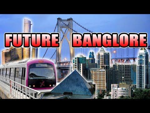 Biggest Future Projects in BANGLORE/ BENGALURU