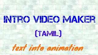 make video intro in smartphone tamil   animated text intro   #intro #videointro