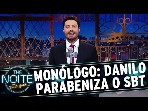 The Noite (18/08/16) - Monólogo: Danilo comemora os 35 anos do SBT