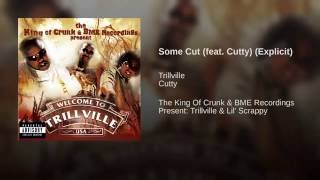 Some Cut (feat. Cutty) (Explicit)