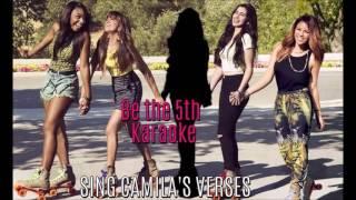 Be the 5th - Karaoke - Me & My Girls