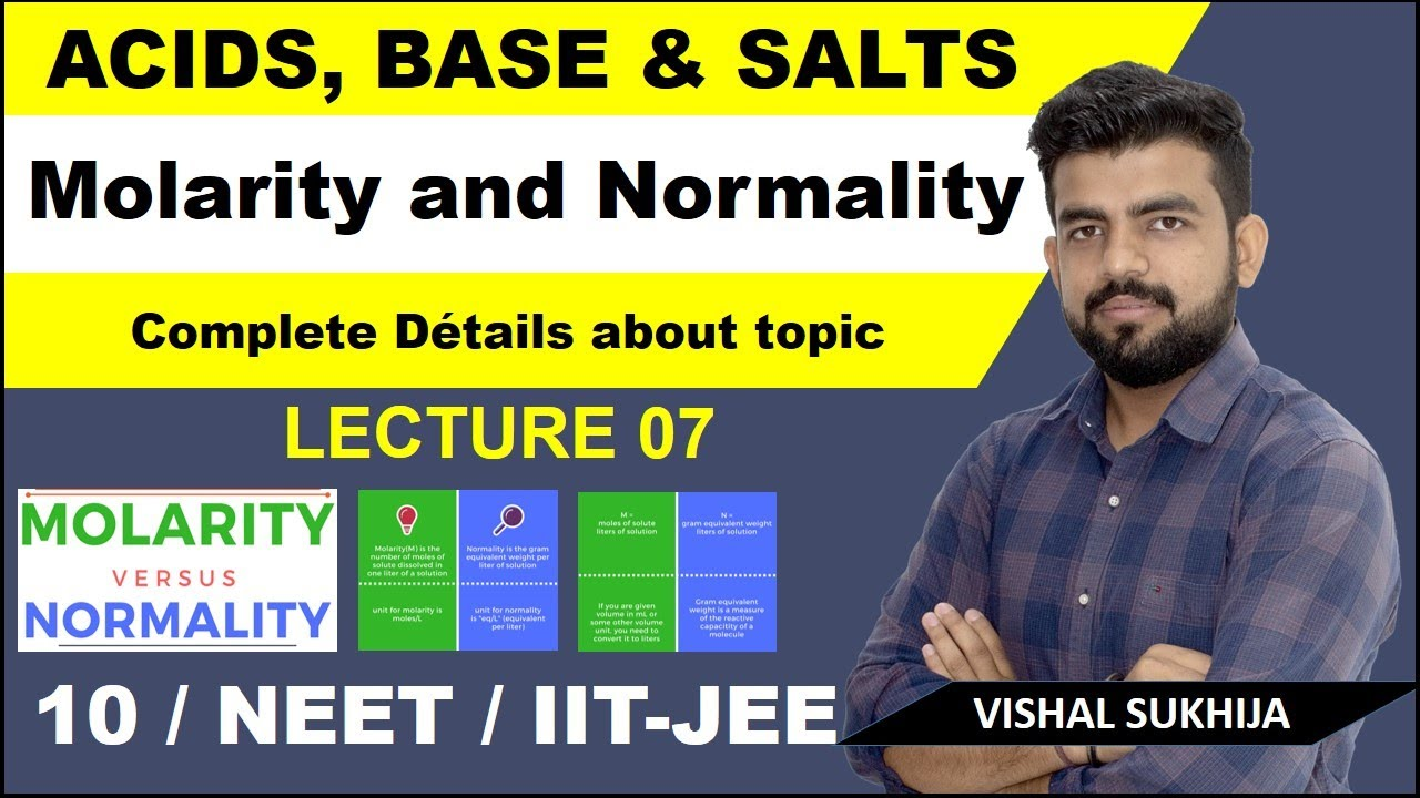 Molarity and Normality | Acids ,bases and salts L-7 ...