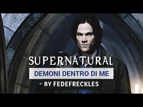 Supernatural - Demoni dentro di Me (Sam) [ITA]