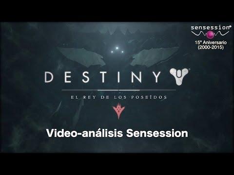 Destiny: El Rey de los Poseídos Análisis Sensession