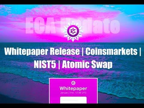 ECA Update: Whitepaper Release | Coinsmarkets | NIST5 | Atomic Swap