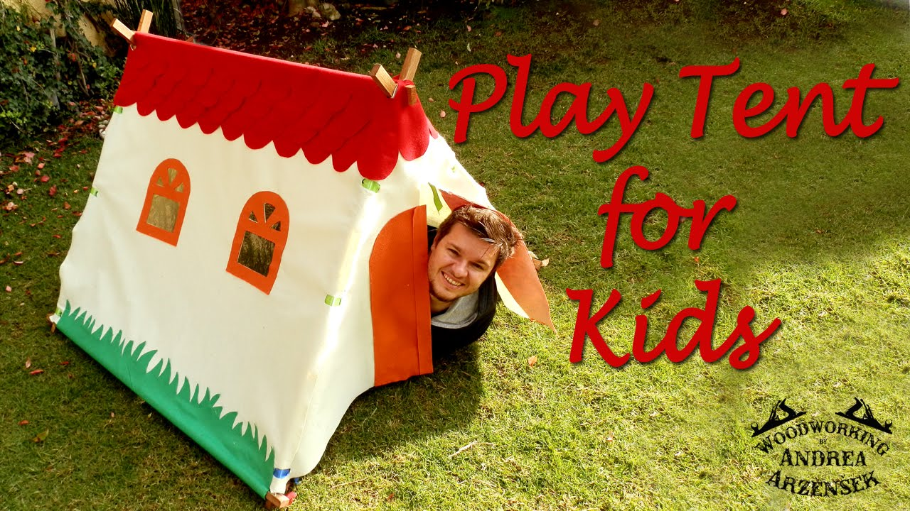 How to make - Play Tent for Kids - great gift idea  sc 1 st  YouTube & How to make - Play Tent for Kids - great gift idea - YouTube