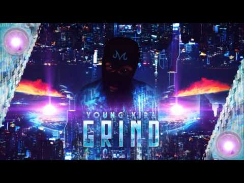 YOUNG KIRA - GRIND