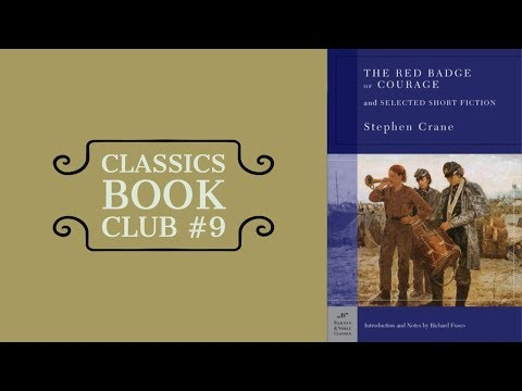 Classics Book Club #9   The Red Badge Of Courage