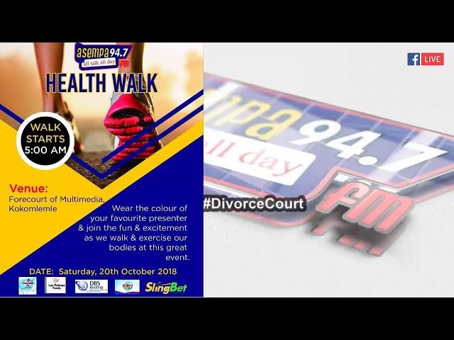 #DivorceCourt on Asempa FM (19-10-18)