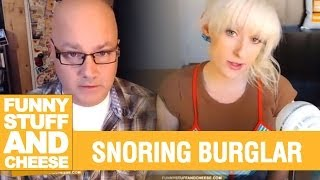 SNORING BURGLAR - Funny Stuff And Cheese #64 Thumbnail