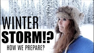 ALASKAN WINTER STORM| ARE WE READY?|Somers In Alaska