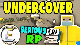 Unturned - Undercover FBI Agent | Biggest bust i have ever done ( Serious RP )
