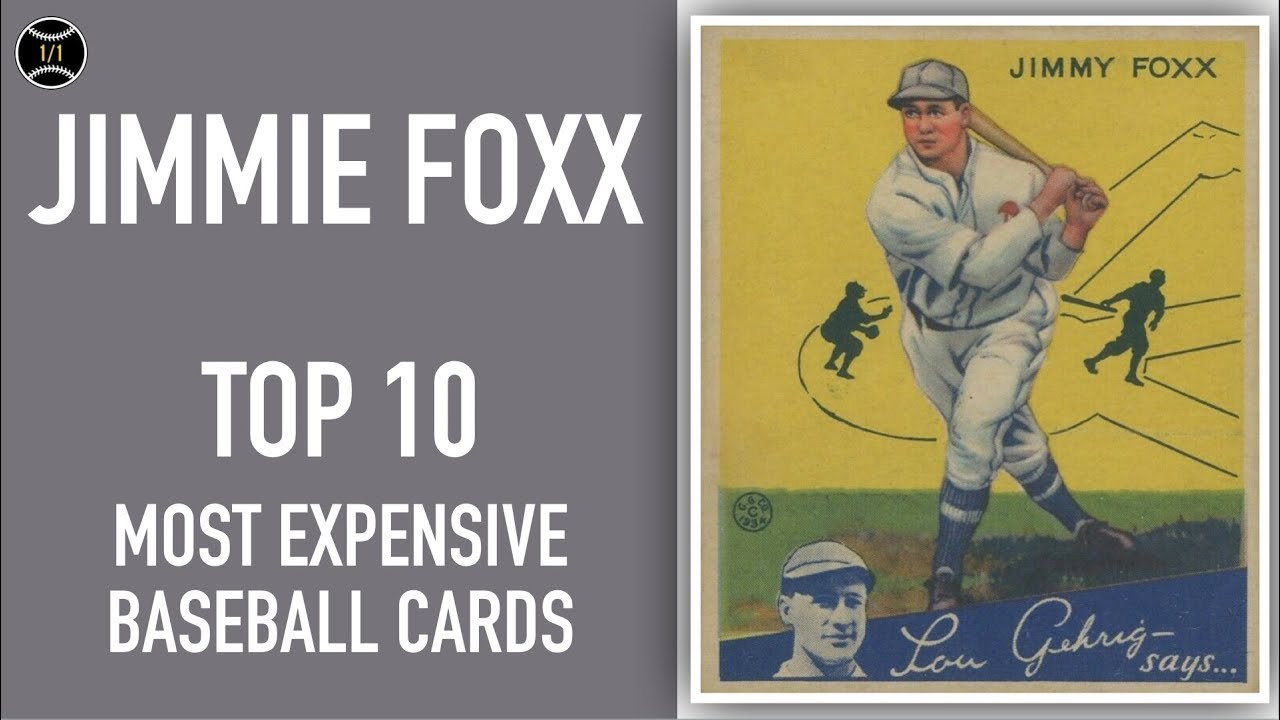 Jimmie Foxx Top 10 Most Expensive Baseball Cards Sold On Ebay April June 2019