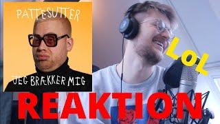 """Pattesutter - """"Jeg Brækker Mig"""" REAKTION"""