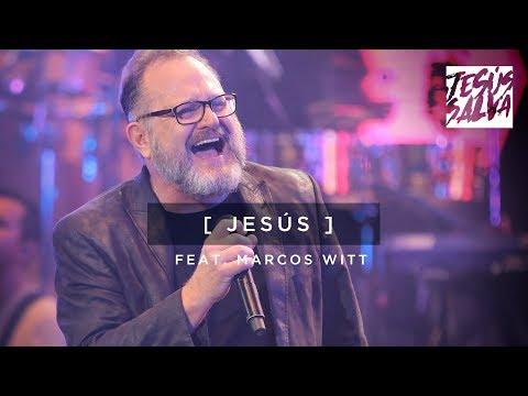 Jesús - Marcos Witt - EN VIVO (Video Oficial)