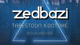 Zedbazi - Tabestoon Kootahe(RGYN Remix)