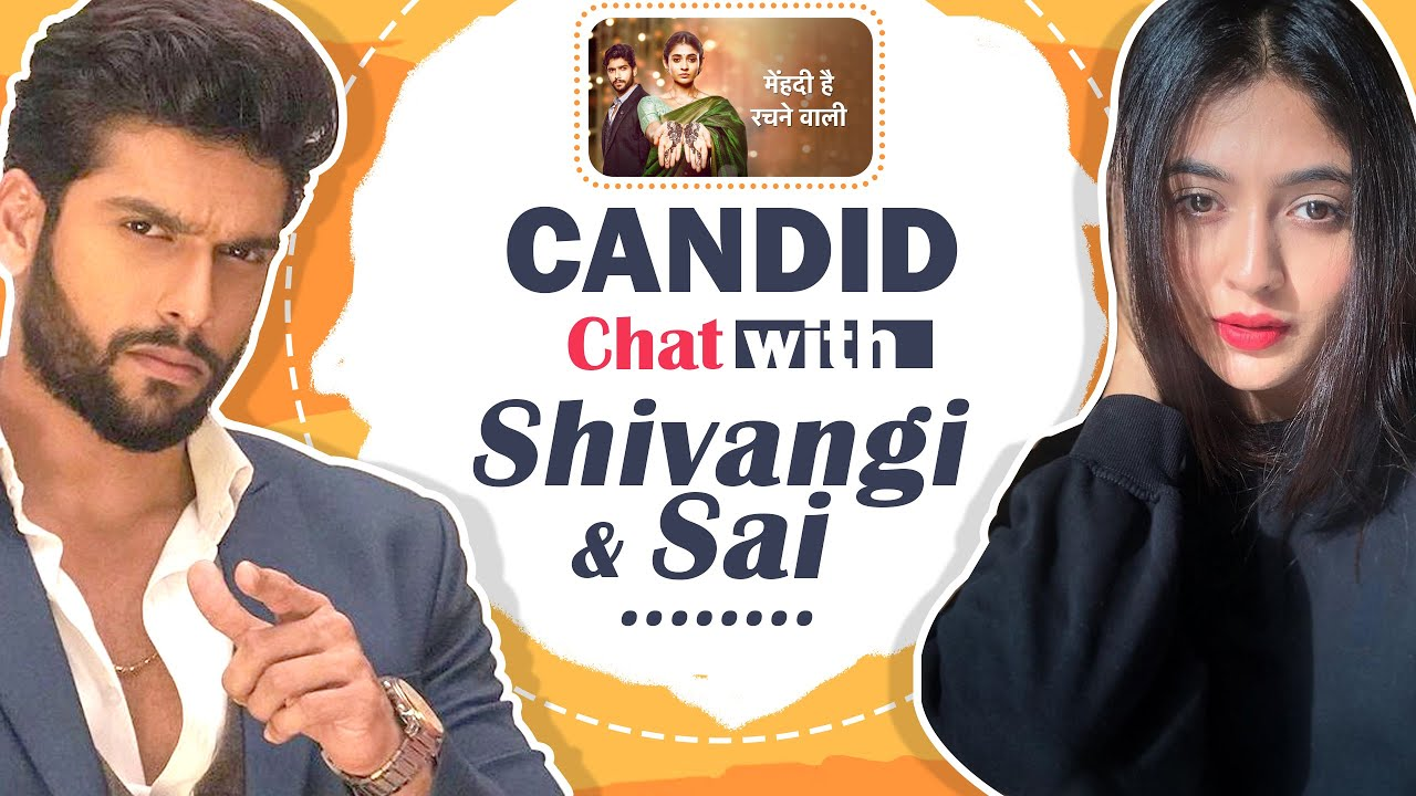 Download Shivangi & Sai On Fan Love, Current Track, Mehndi Hai Rachne Wali & More