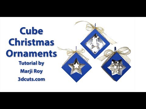 Cube Christmas Ornaments Tutorial