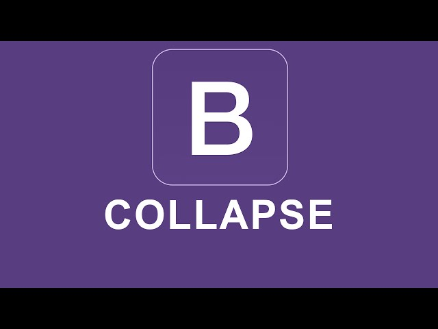Bootstrap 4 Tutorial 50 - Collapse