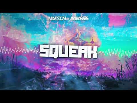 Matson & Artbasses - Squeak (Original Mix) + DOWNLOAD
