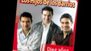 Enganchados: Volve amor mio .... - Los Hijos De Los Barrios