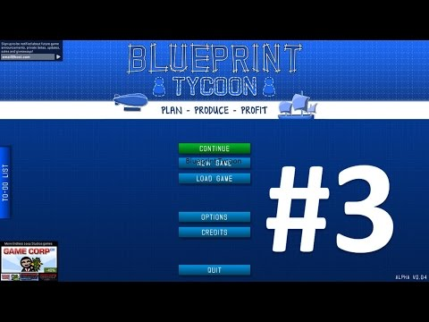 DGA Plays: Blueprint Tycoon (Ep. 2 - Part Three - Gameplay / Let's Play) |