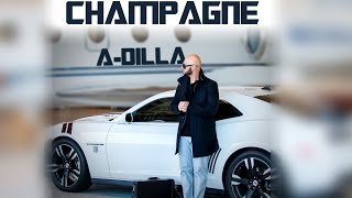 A-DILLA Champagne Music Video