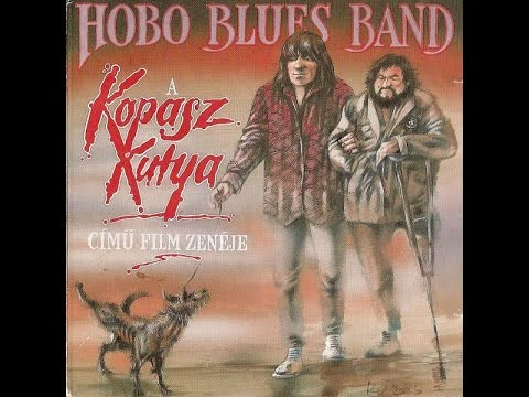 Hobo Blues Band  Kopaszkutya teljes album HQ