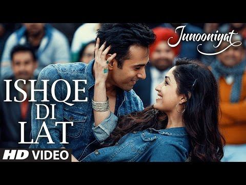 Ishqe Di Lat Video Song | Junooniyat |...