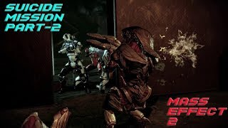 Suicide Mission Part #2 (Mass Effect 2 Gameplay)