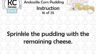 Andouille Corn Pudding - Kitchen Cat