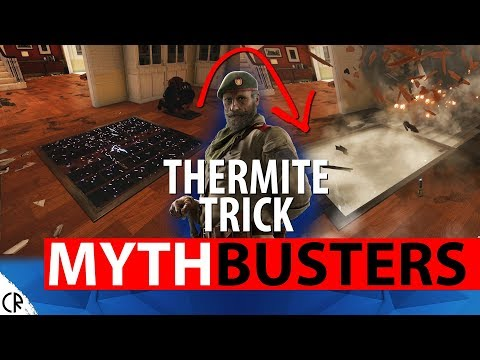 Thermite Trick Kaid's Electroclaw - Mythbuster - Wind Bastion - Busting Rainbow Six Siege - R6