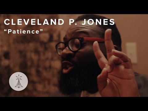 "35. Cleveland P. Jones - ""Patience"" — Public Radio /\ Sessions"