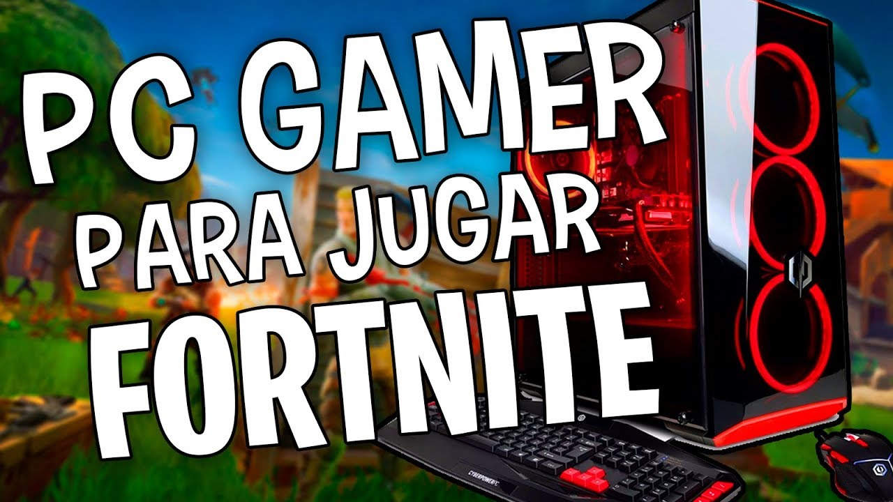 pc gamer para fortnite