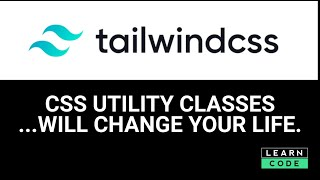 Tailwind CSS - why CSS utility classes save so much time