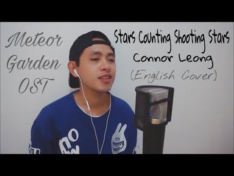Connor Leong 梁靖康 - Stars Counting Shooting Stars 星星数流星 (Meteor Garden OST)  | ENGLISH COVER
