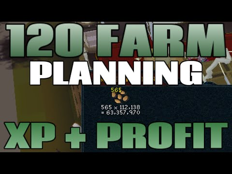 120 Farming Plan: 1M profit and 190K Farming XP per day [Runescape 2014]