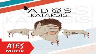 Ados - Katarsis (Full Albüm)-(Ateş Müzik)