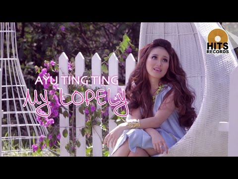 Ayu Ting Ting - My Lopely [Official Music Video] Mp3