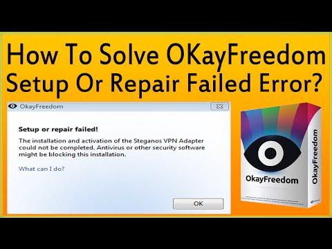 How To Solve OkayFreedom Setup Or Repair Failed Error? - YouTube
