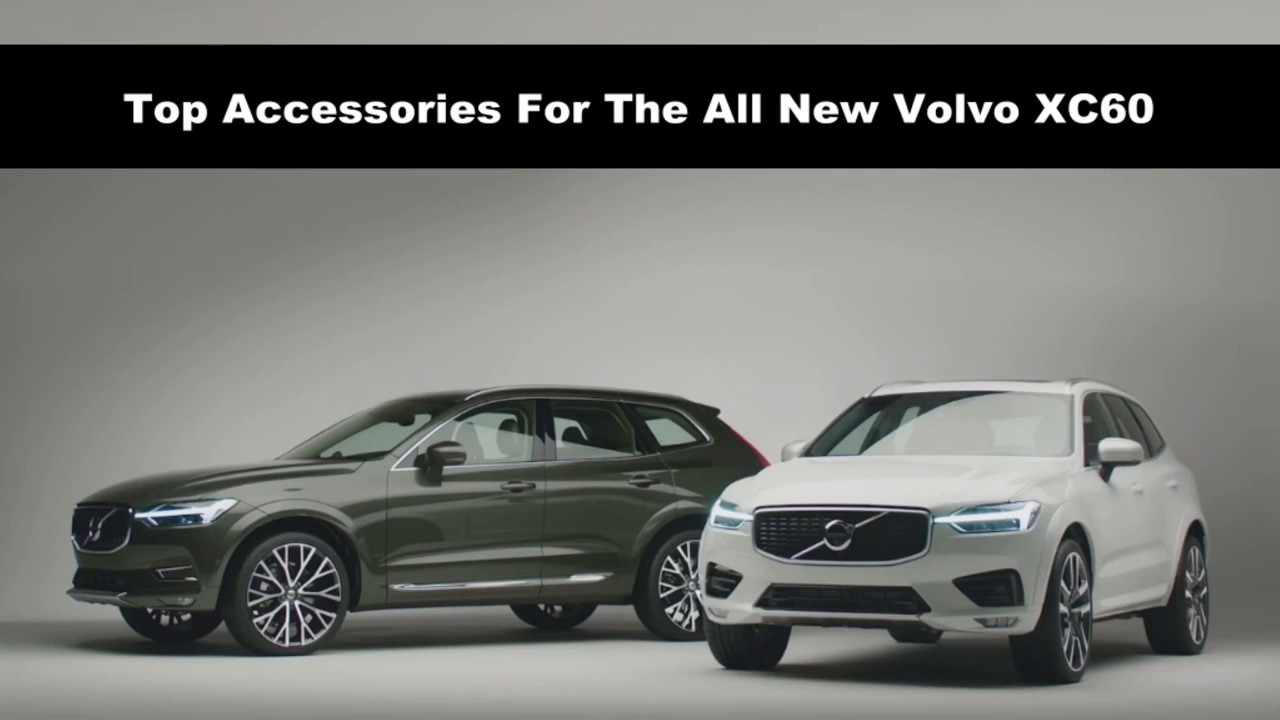 2018 volvo accessories. perfect volvo top accessories for the all new 2018 volvo xc60 inside volvo accessories o