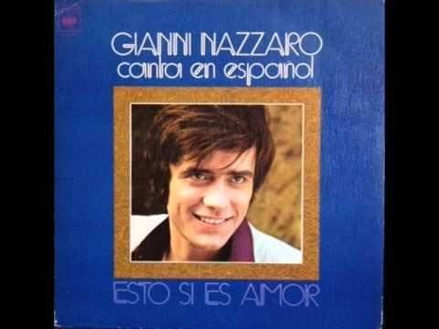 Gianni Nazzaro  -   Esto Sí Es Amor  Castellano 1978