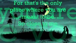 SO CLOSE TO ME by JULIO IGLESIAS with lyrics