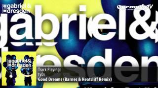 tyDi - Good Dream (Barnes & Heatcliff Remix)