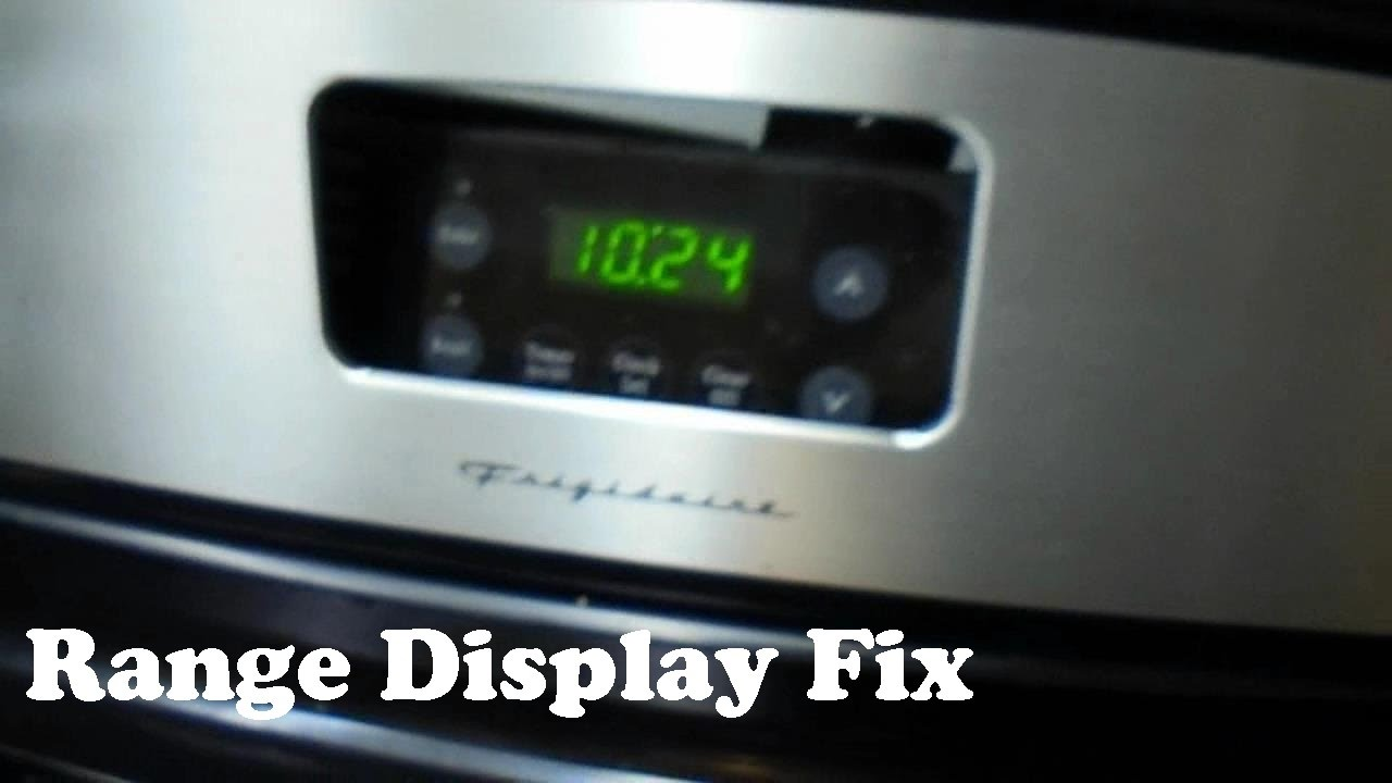 Frigidaire Stove / Range Display Fix