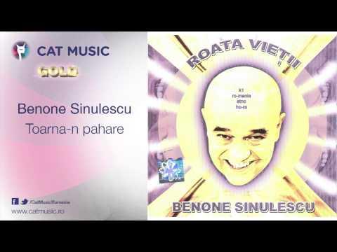 Benone Sinulescu - Toarna-n pahare