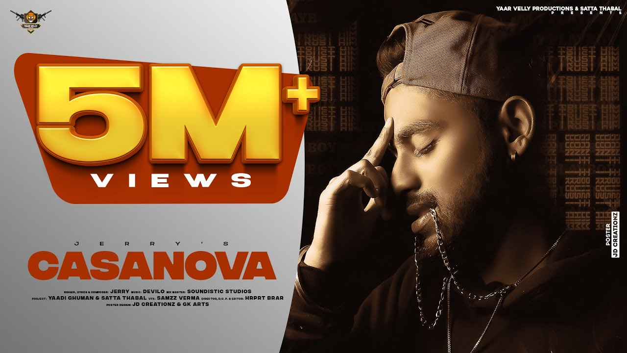 Download Casanova (Official Video) Jerry | Devilo | Hrprt Brar | Yaarvelly Production| New Punjabi Songs 2021